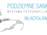 """Wystawa fotografii jaskiniowej """"Podziemne sanktuaria"""""""